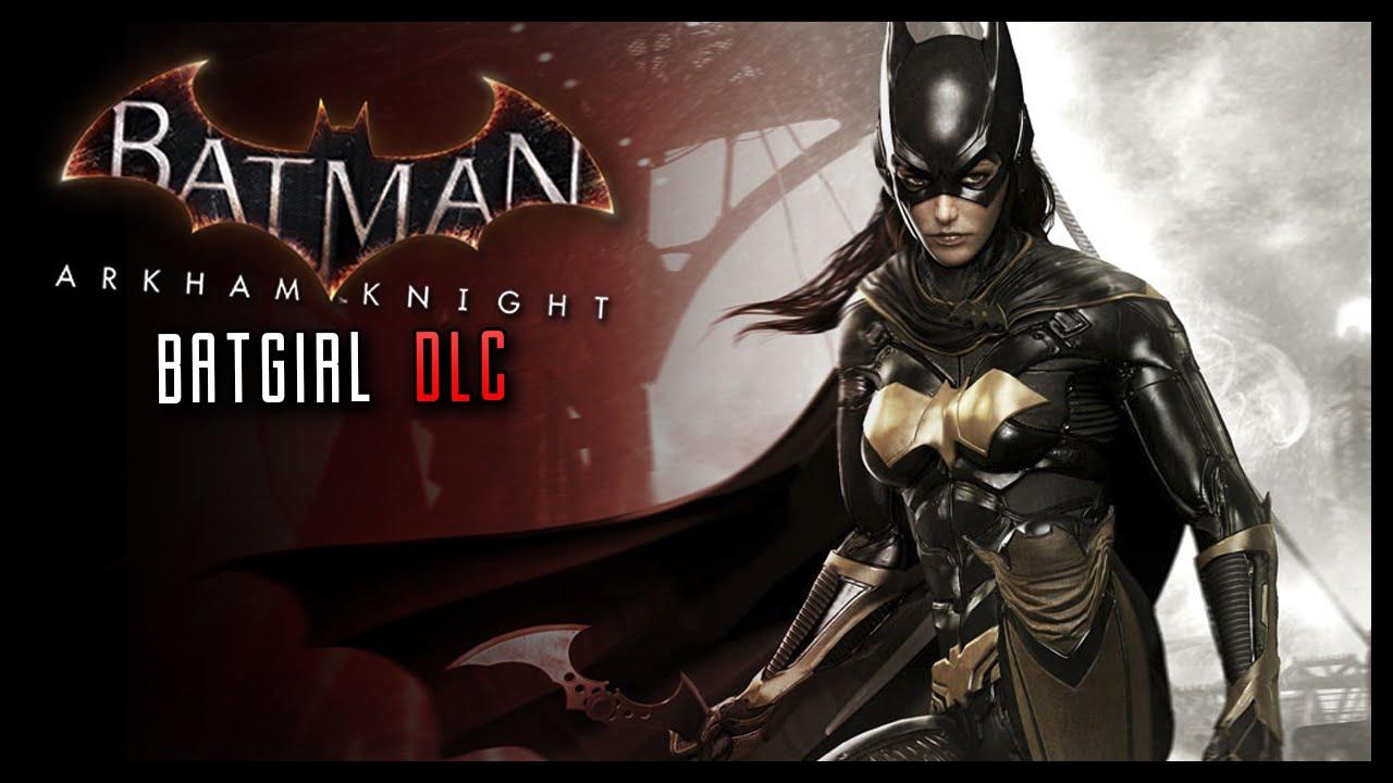Batman Arkham Knight BatGirl