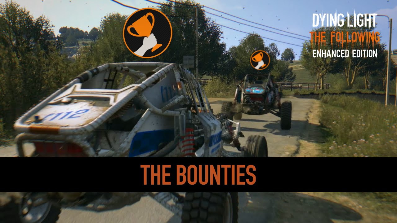 Dying Light: 'The Bounties'