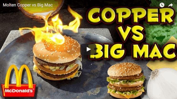 Big Mac Meets Molten Copper