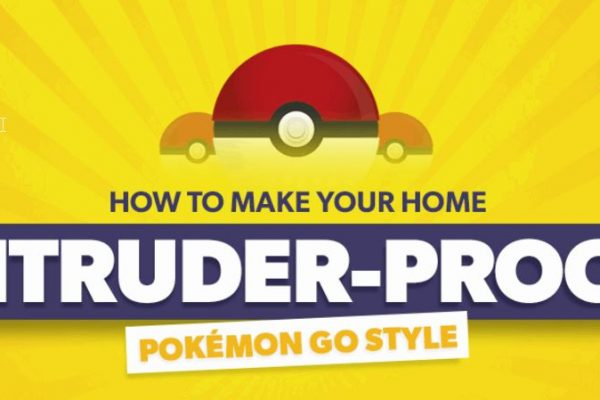 Make Your Home Intruder Proof Pokemon Style