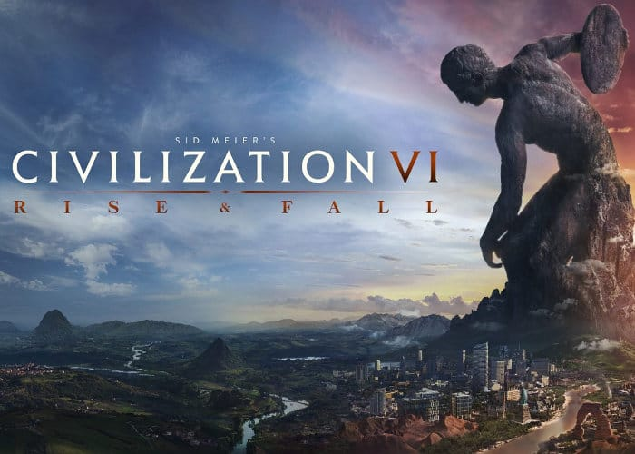 Civilization VI Rise and Fall
