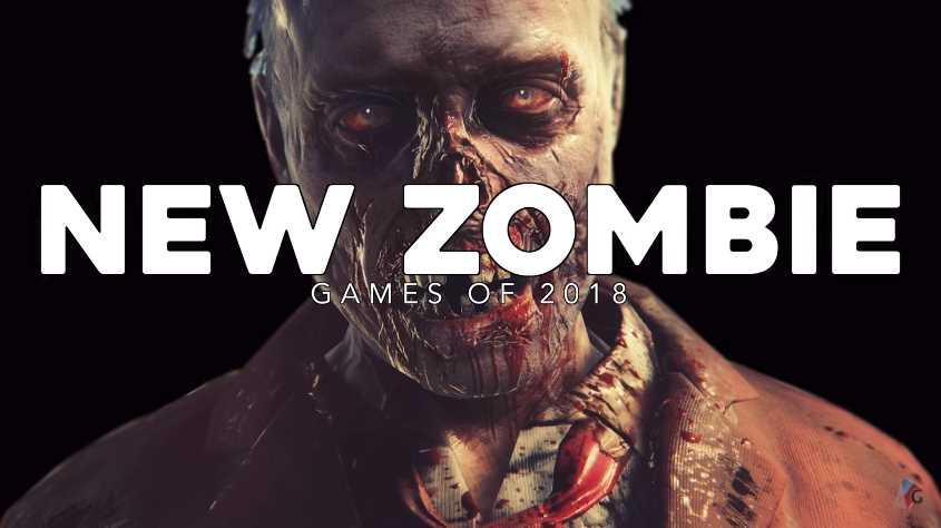 best zombie games of 2018